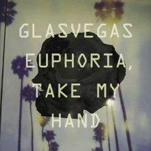 Glasvegas - Euphoria, Take My Hand Lyrics | MetroLyrics