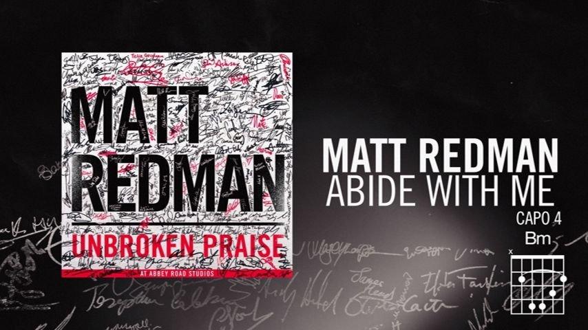 Abide With Me Livelyrics And Chords Matt Redman Vevo