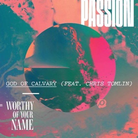 God Of Calvary Live Audio Passion Vevo