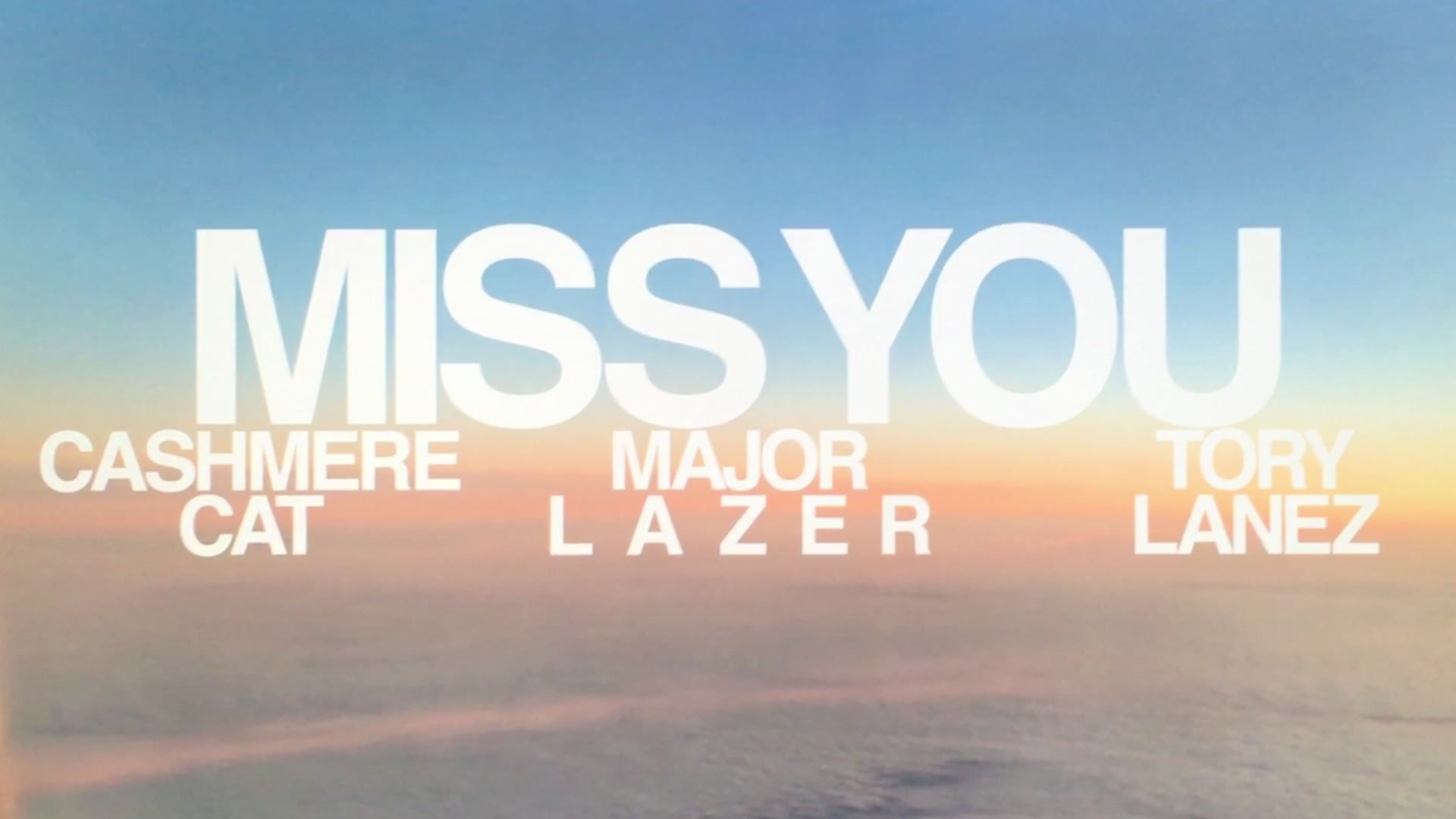 Cashmere Cat Major Lazer Tory Lanez Miss You Lyric Video